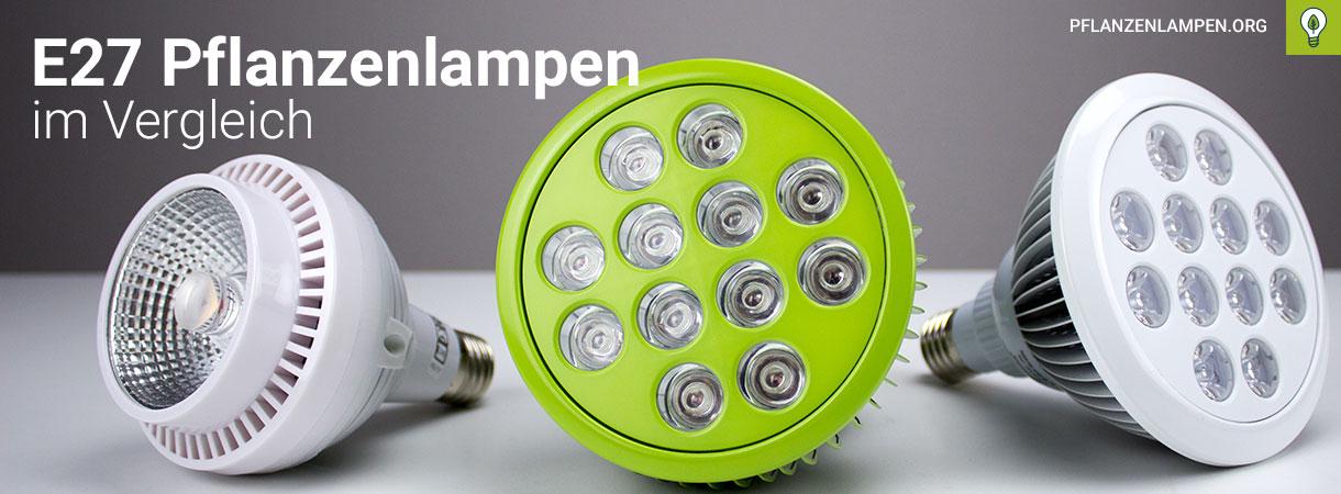Die drei E27 Pflanzenlampen im Vergleich